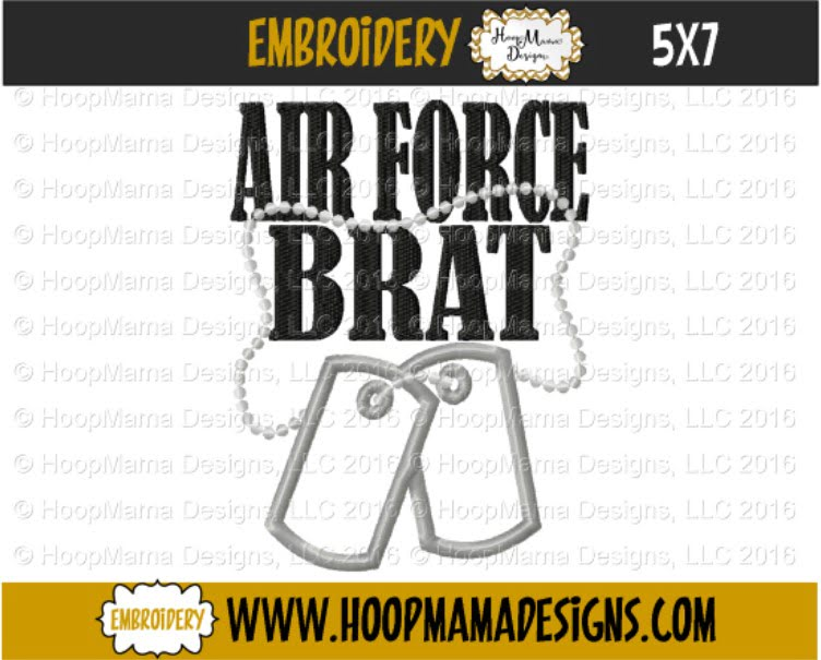 Air Force Brat- Embroidery And Cutting Options