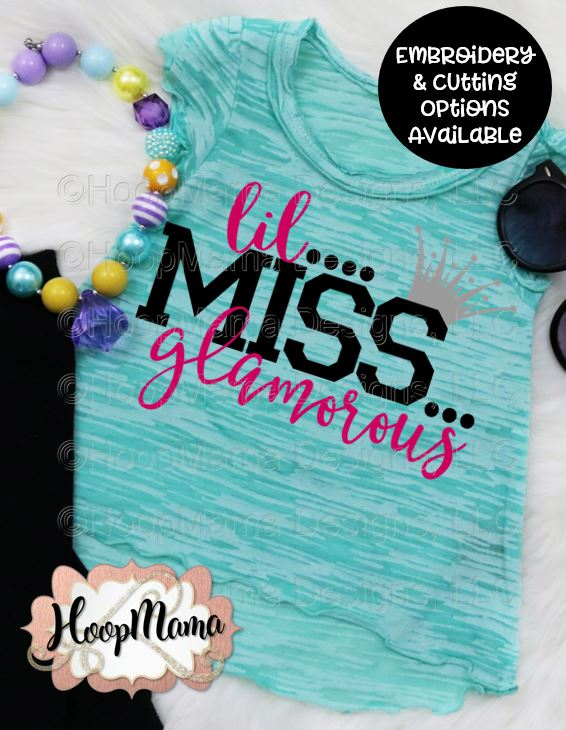 Lil Miss Glamorous Embroidery And Cutting Options Hoopmama