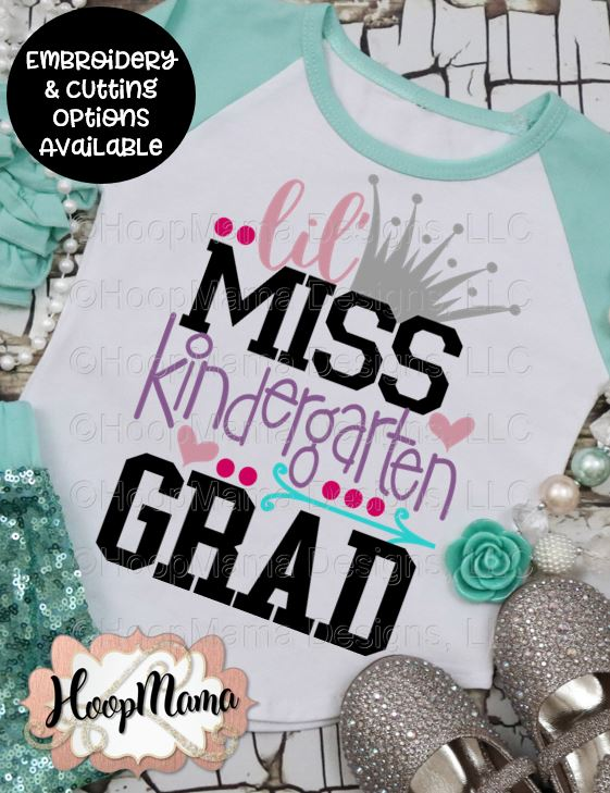 Lil Miss Kindergarten Grad Embroidery And Cutting Options Hoopmama