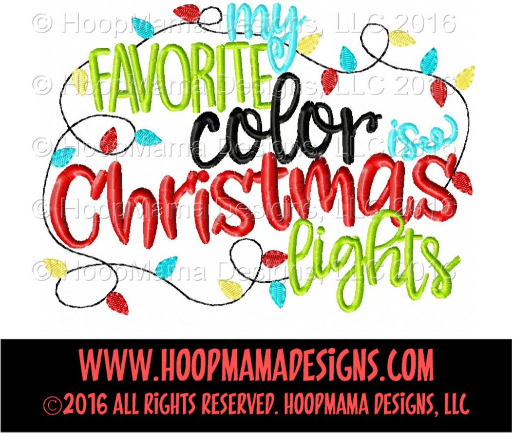 My Favorite Color Is Christmas Lights Embroidery And Cutting