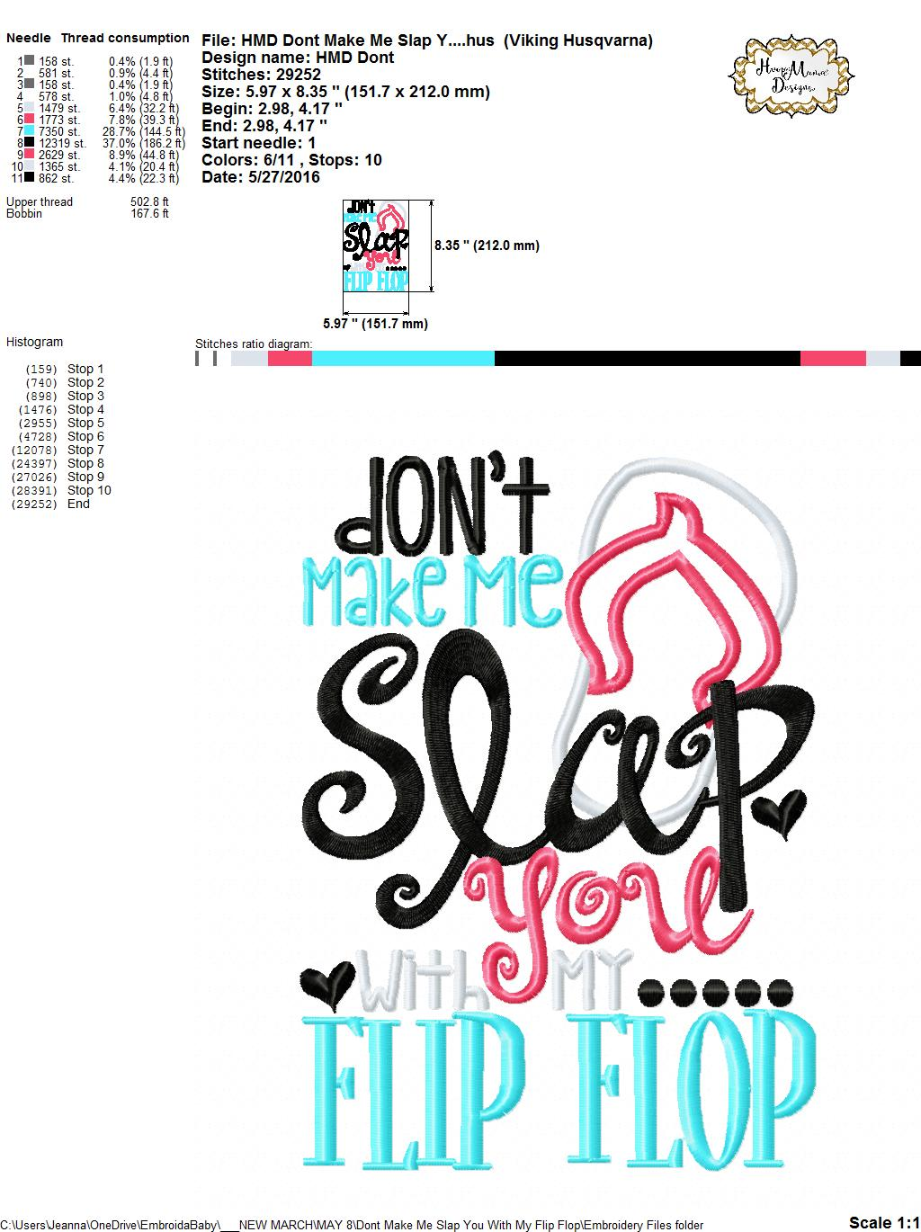 52ff916a3d3d6 Don t Make Me Slap You With My Flip Flop - Embroidery and Cutting ...