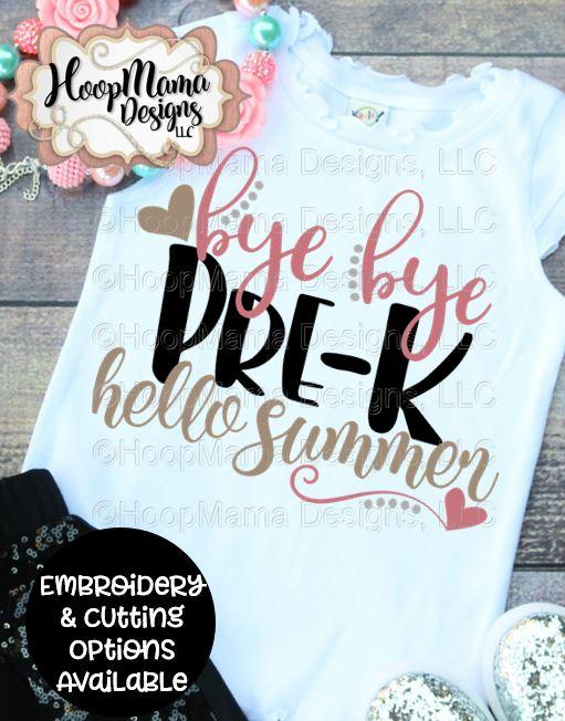 Bye Bye Pre-K Hello Summer