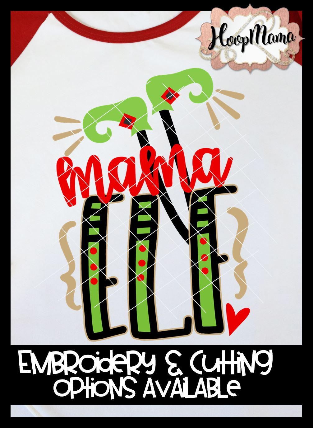Mama elf embroidery and cutting options hoopmama jpg 1007x1375 Mama elf d92f70b4c