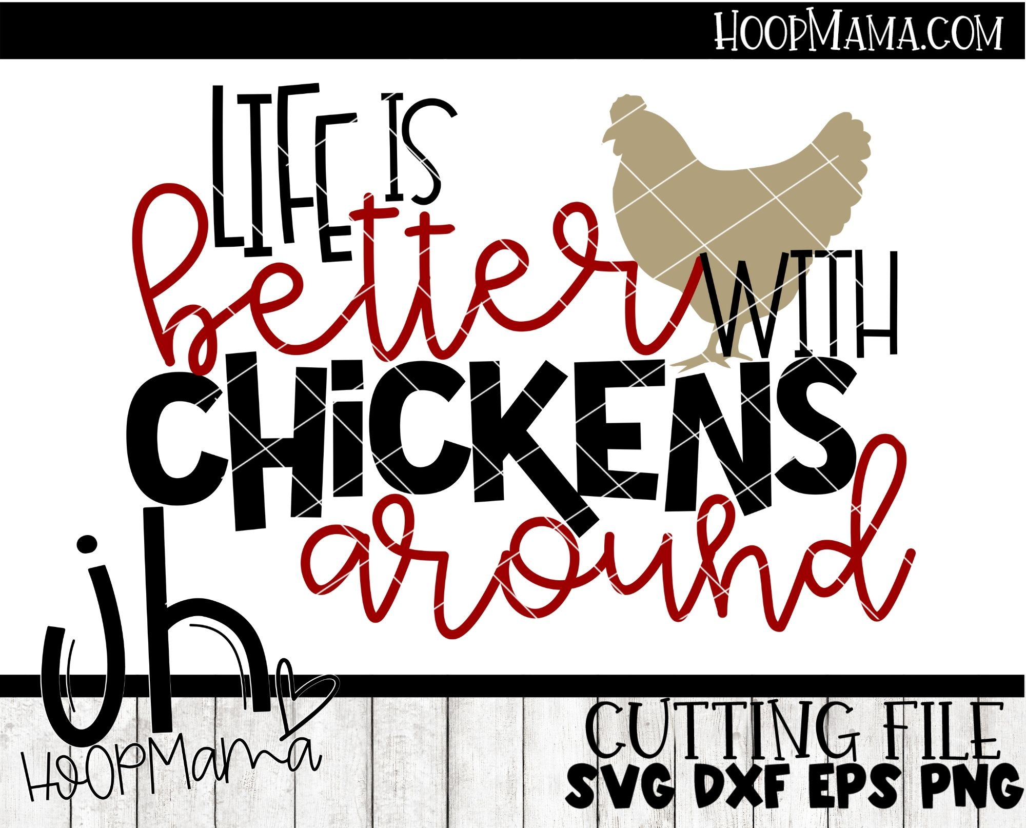 Life Is Better With Chickens Embroidery And Cutting Options Hoopmama